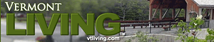 Vermont Living Magazine is vtliving.com